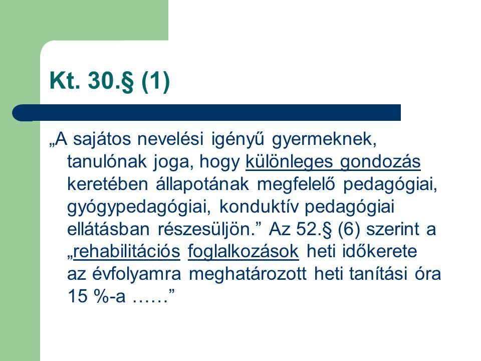 Kt. 30.§ (1)