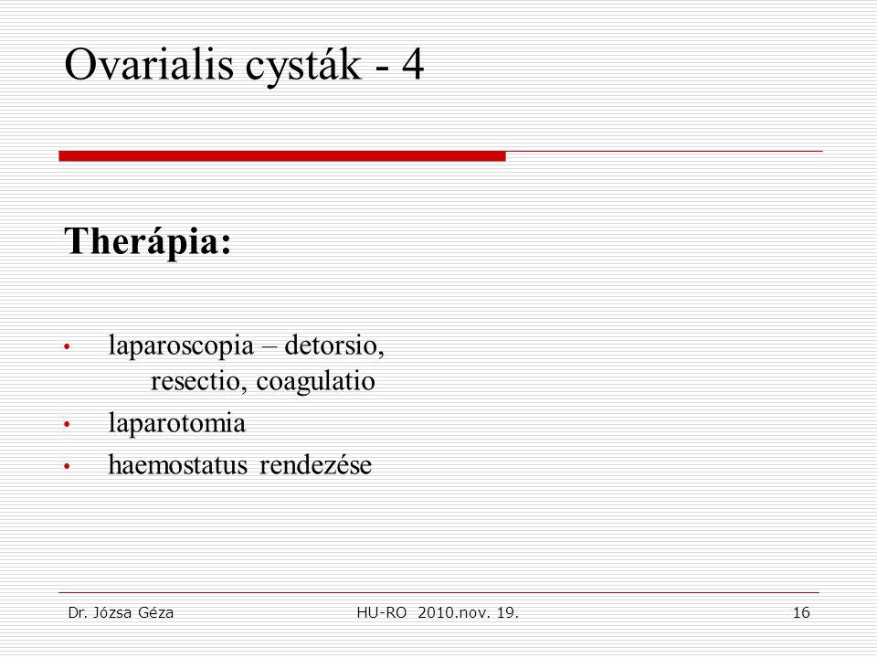 Ovarialis cysták - 4 Therápia:
