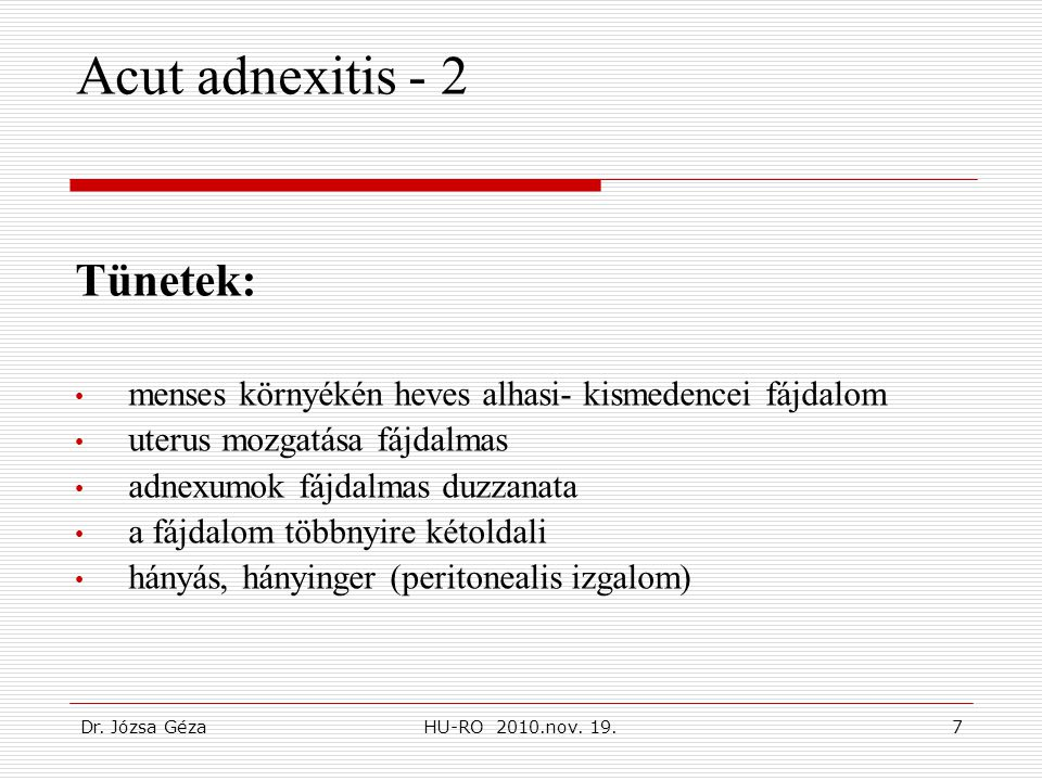 Acut adnexitis - 2 Tünetek: