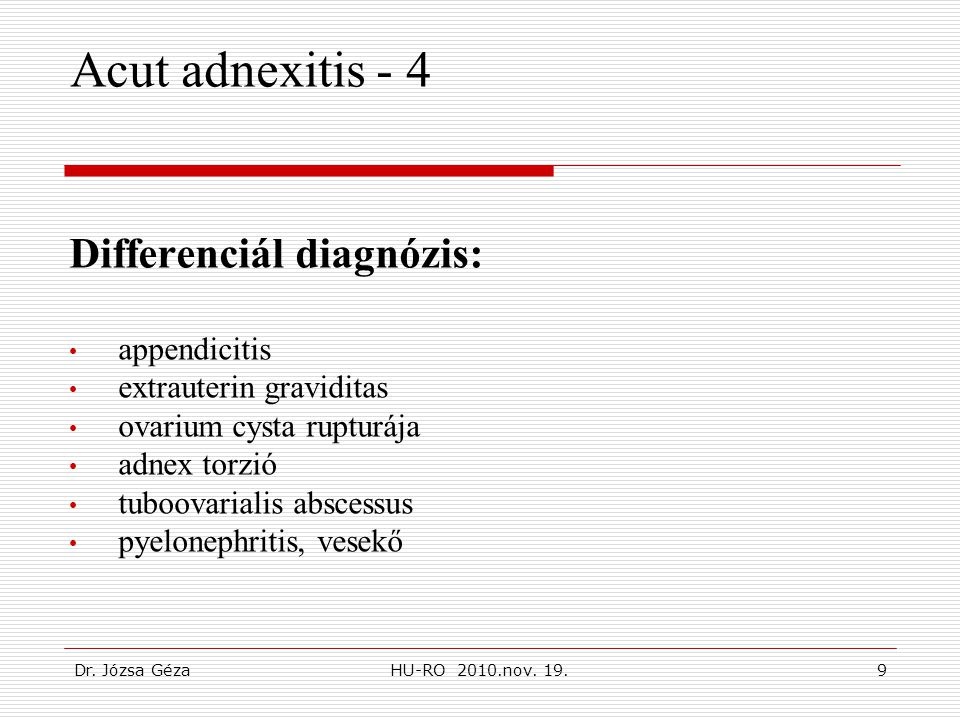 Acut adnexitis - 4 Differenciál diagnózis: appendicitis