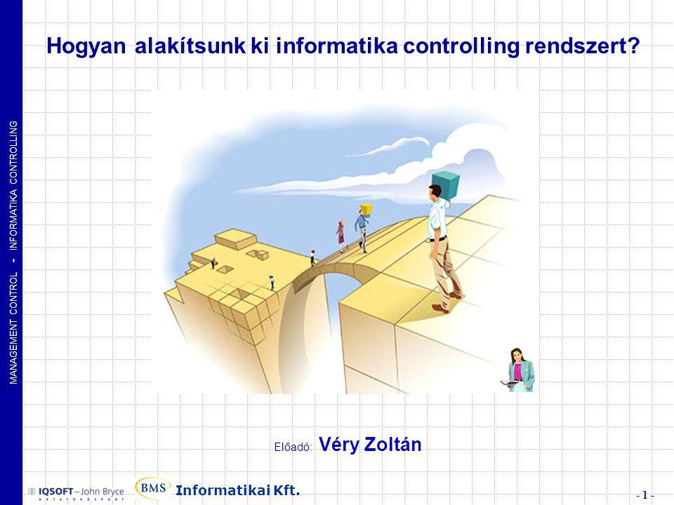 Hogyan alakítsunk ki informatika controlling rendszert