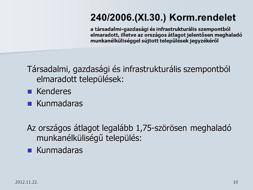 240/2006.(XI.30.) Korm.rendelet