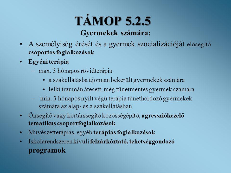 TÁMOP 5.2.5 Gyermekek számára: