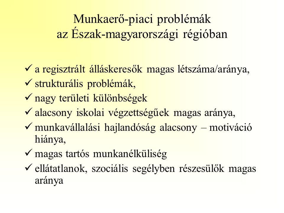 Munkaerő-piaci problémák az Észak-magyarországi régióban