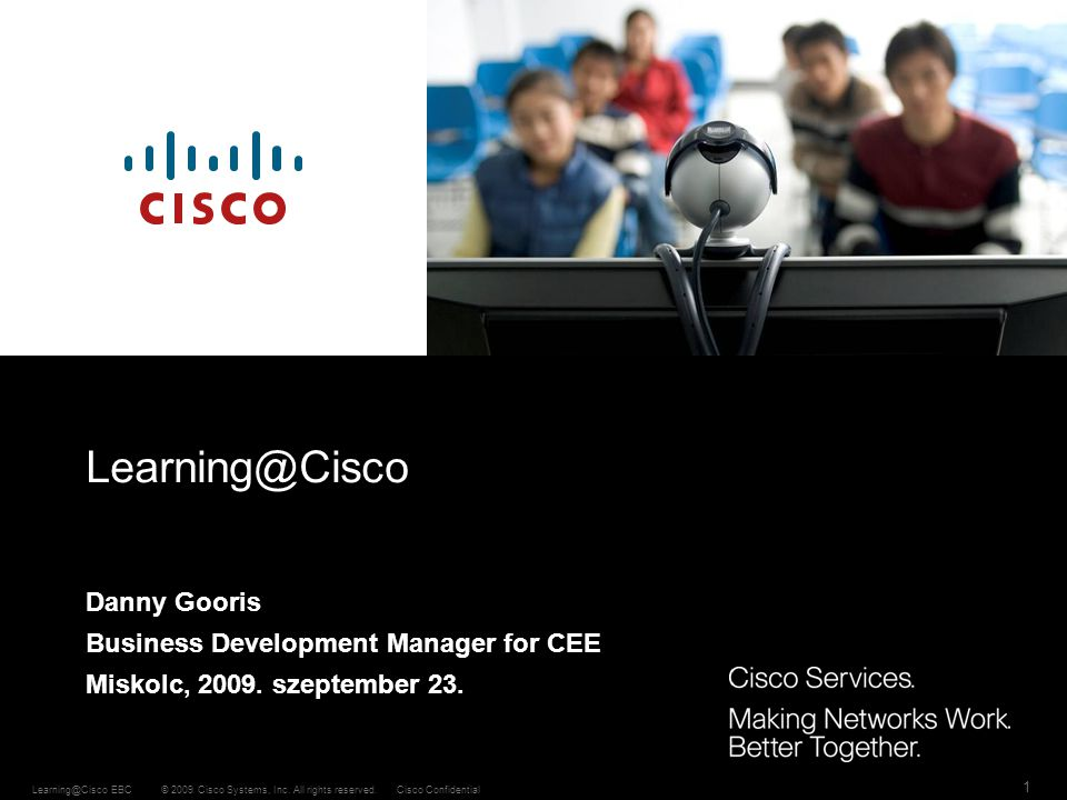 Learning@Cisco Danny Gooris Business Development Manager for CEE