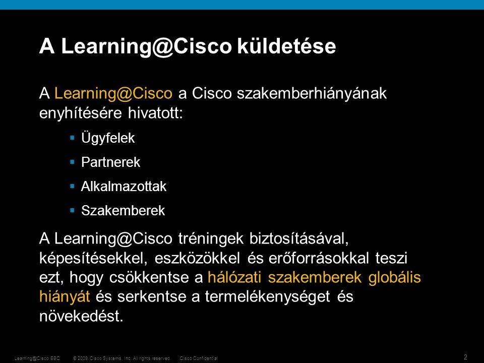 A Learning@Cisco küldetése