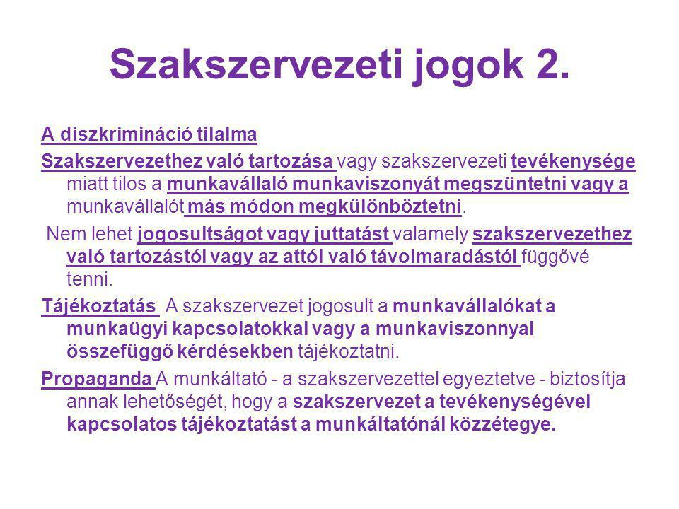 Szakszervezeti jogok 2.
