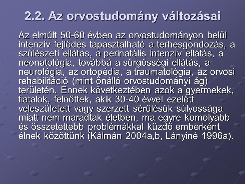 2.2. Az orvostudomány változásai