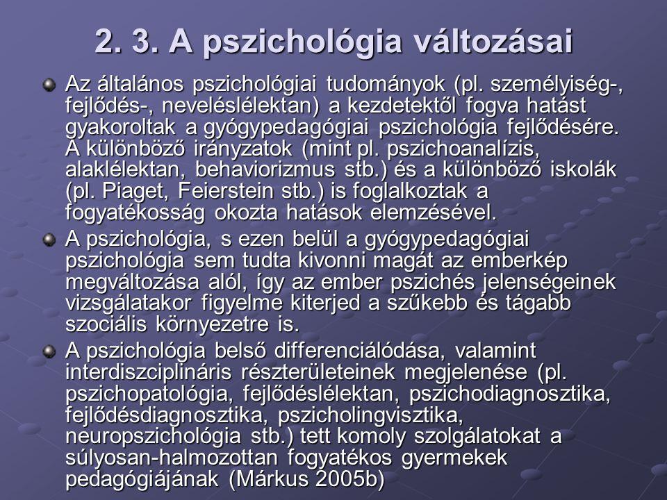 2. 3. A pszichológia változásai