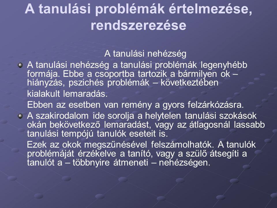 A tanulási problémák értelmezése, rendszerezése