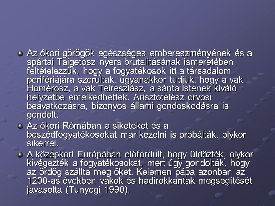 Az ókori görögök egészséges embereszményének és a spártai Taigetosz nyers brutalitásának ismeretében feltételezzük, hogy a fogyatékosok itt a társadalom perifériájára szorultak, ugyanakkor tudjuk, hogy a vak Homérosz, a vak Teiresziász, a sánta istenek kiváló helyzetbe emelkedhettek. Arisztotelész orvosi beavatkozásra, bizonyos állami gondoskodásra is gondolt.