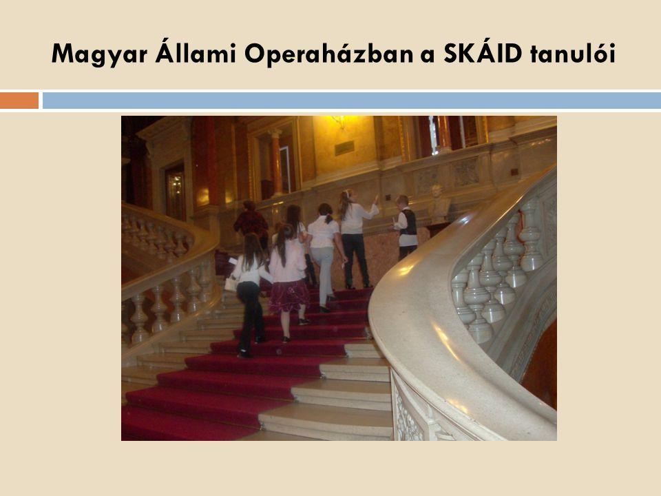 Magyar Állami Operaházban a SKÁID tanulói
