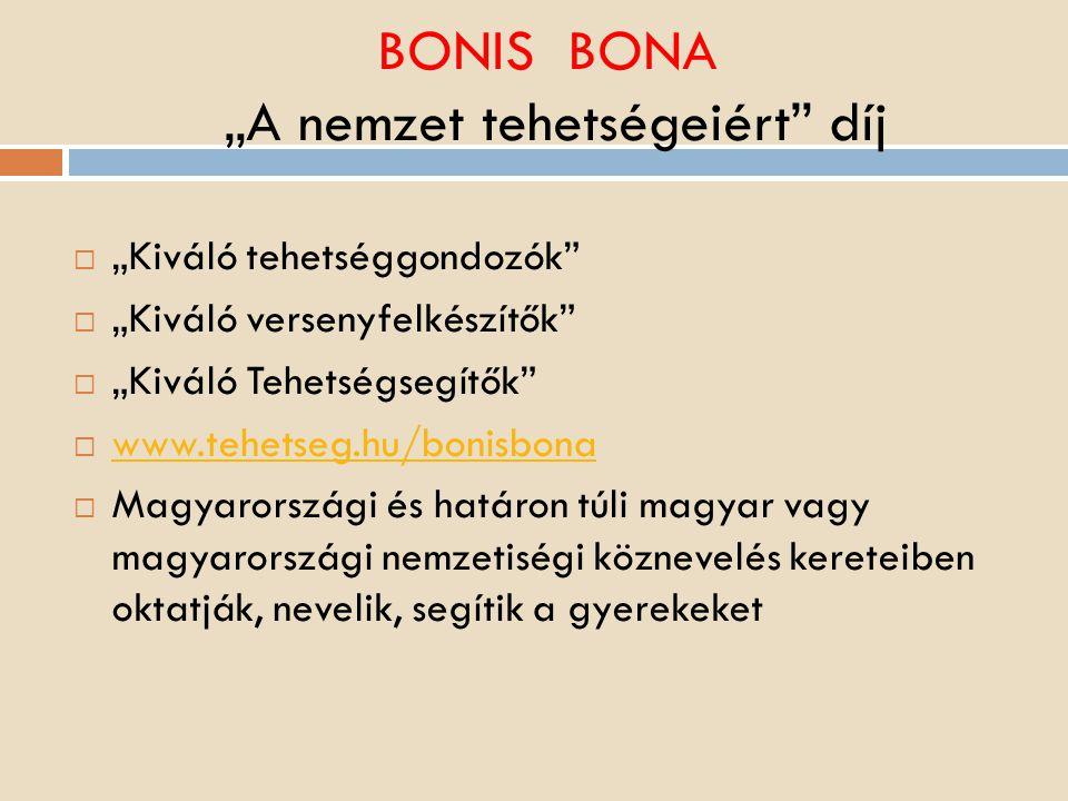 """BONIS BONA """"A nemzet tehetségeiért díj"""