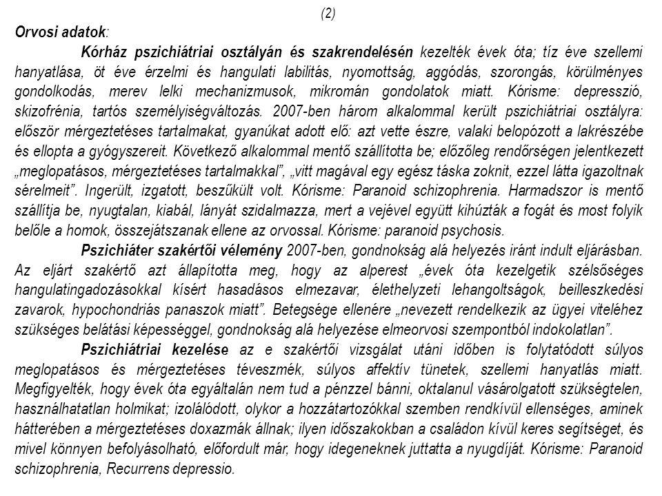 (2) Orvosi adatok: