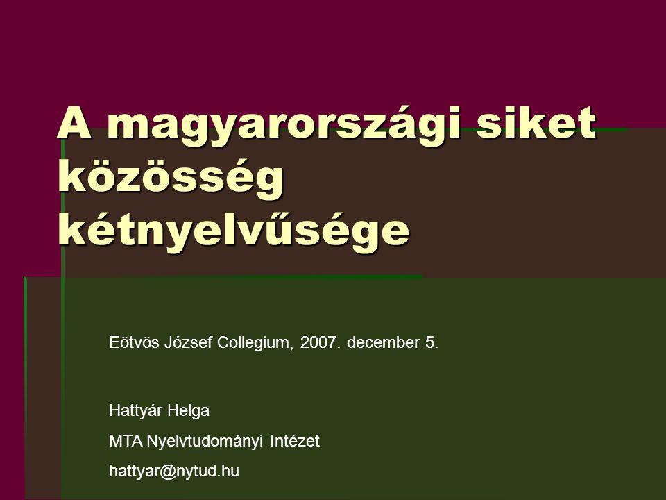 A magyarországi siket közösség kétnyelvűsége