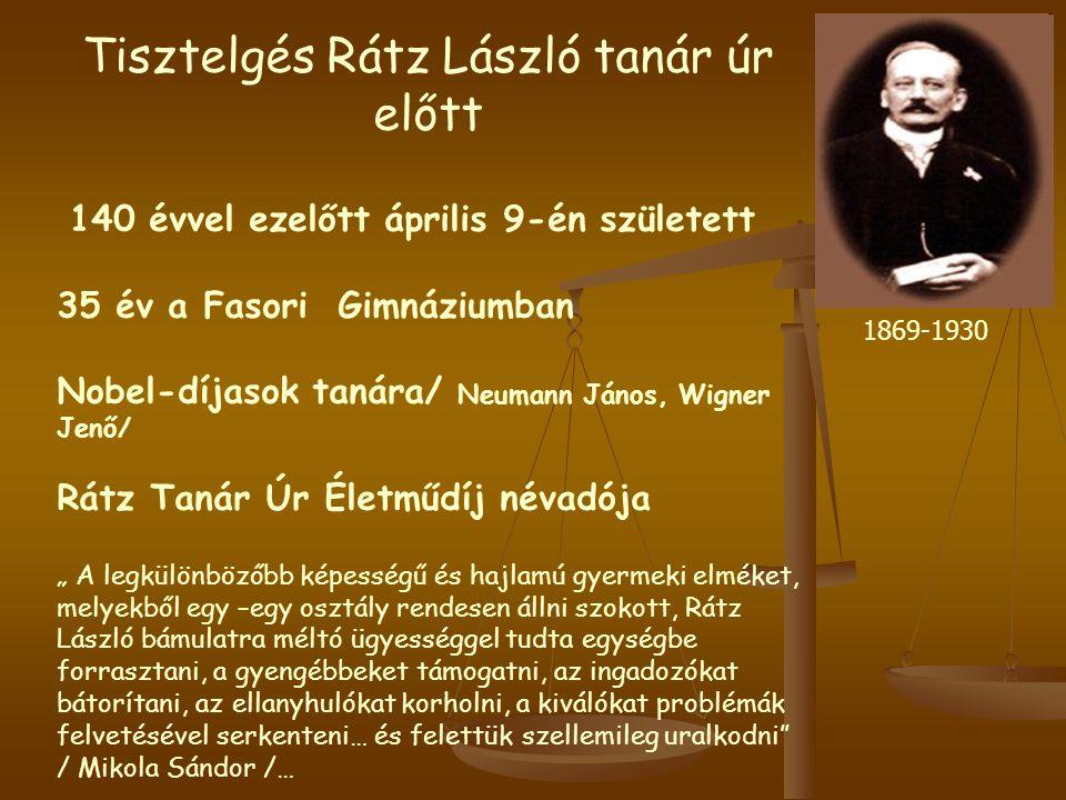 Tisztelgés Rátz László tanár úr előtt