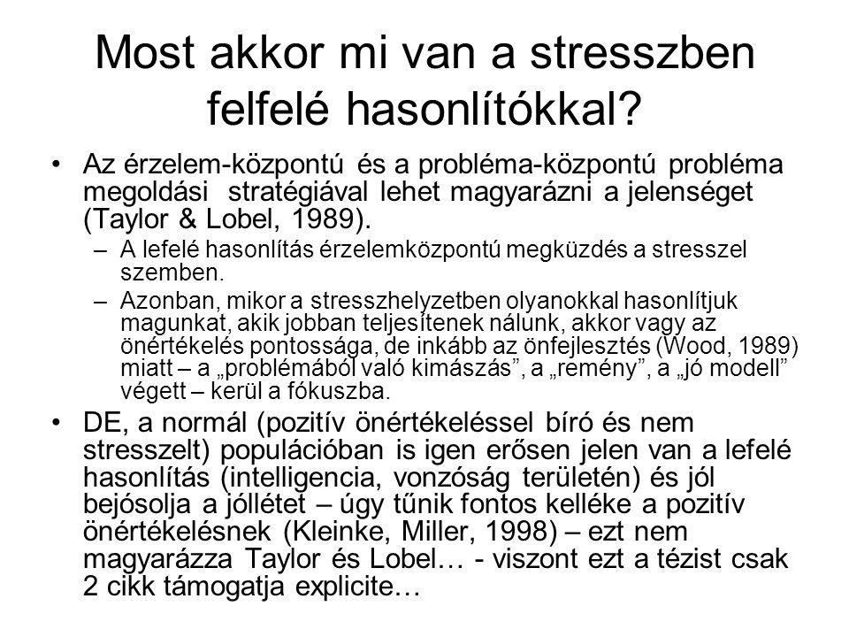 Most akkor mi van a stresszben felfelé hasonlítókkal