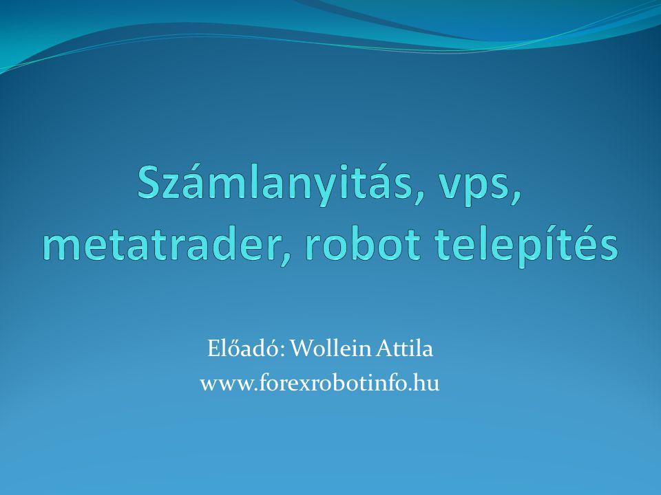 Számlanyitás, vps, metatrader, robot telepítés