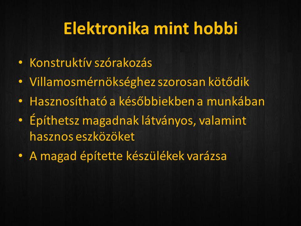 Elektronika mint hobbi
