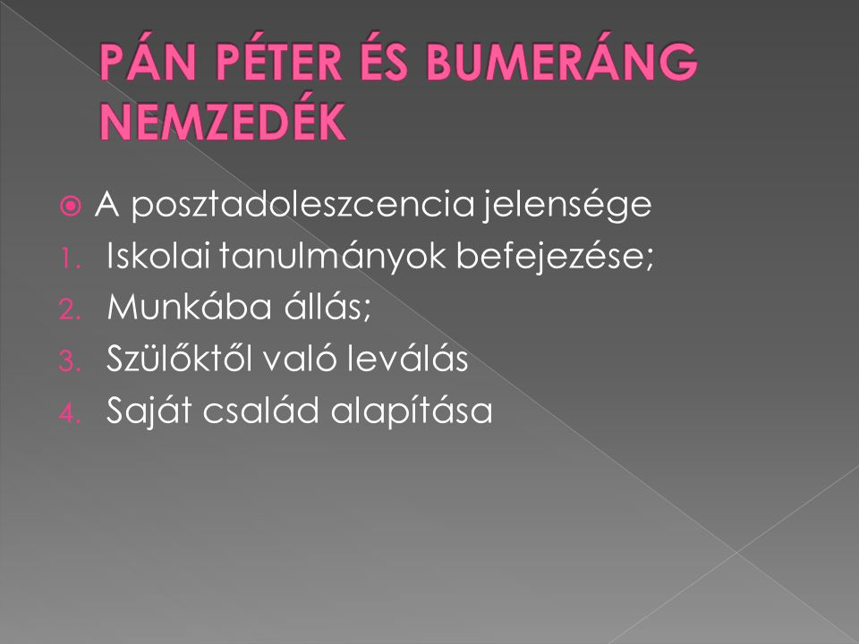 PÁN PÉTER ÉS BUMERÁNG NEMZEDÉK
