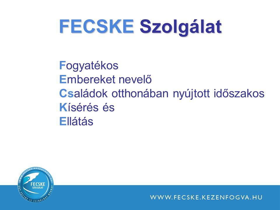 FECSKE Szolgálat Fogyatékos Embereket nevelő