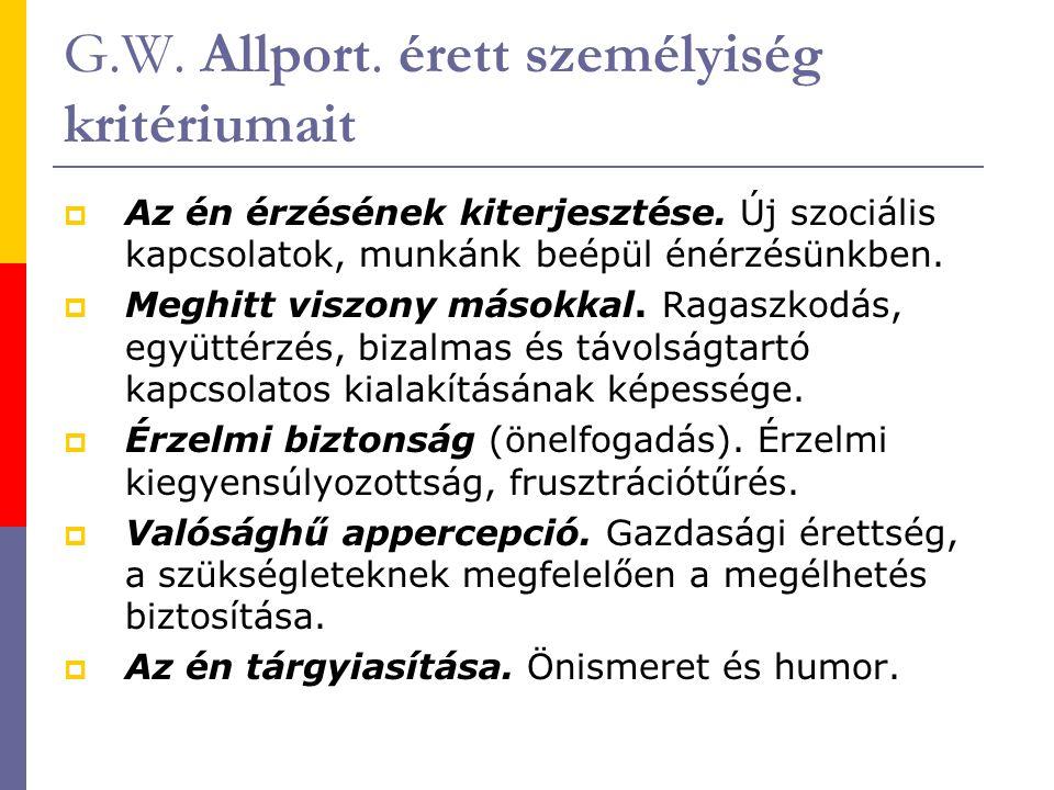 G.W. Allport. érett személyiség kritériumait