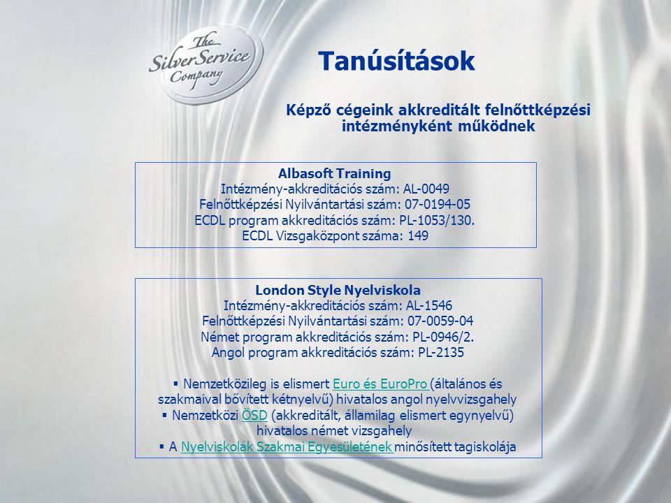 Tanúsítások Képző cégeink akkreditált felnőttképzési intézményként működnek. Albasoft Training. Intézmény-akkreditációs szám: AL-0049.