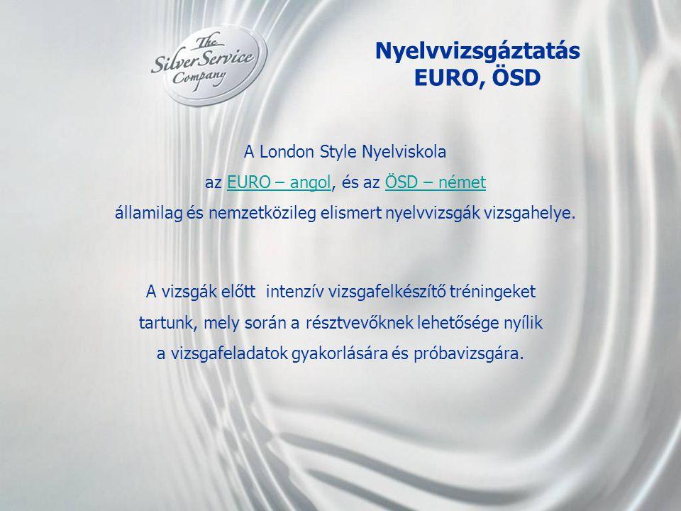 Nyelvvizsgáztatás EURO, ÖSD