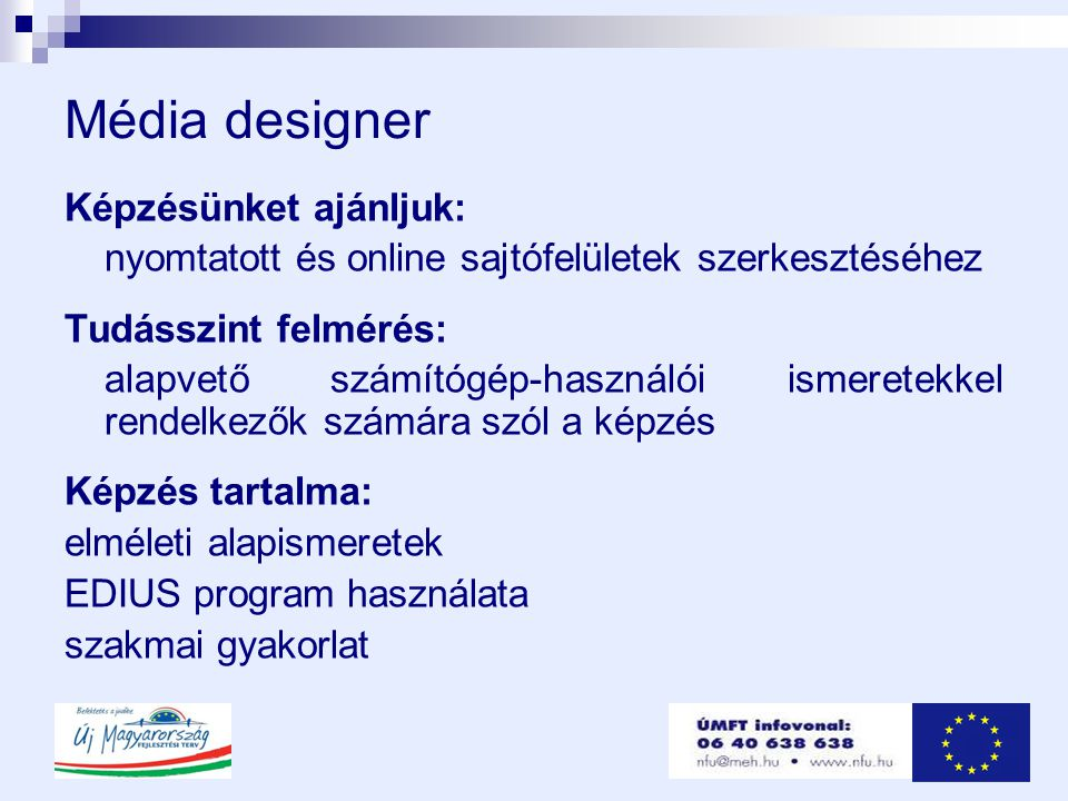 Média designer Képzésünket ajánljuk: