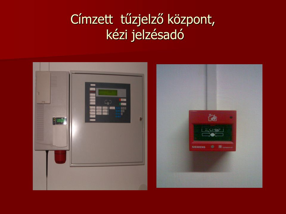 Címzett tűzjelző központ, kézi jelzésadó