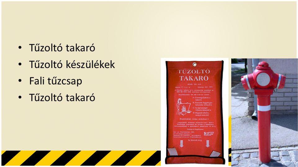 Tűzoltó takaró Tűzoltó készülékek Fali tűzcsap