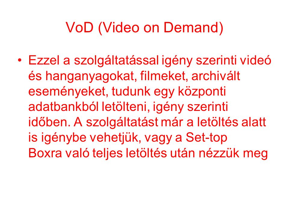 VoD (Video on Demand)