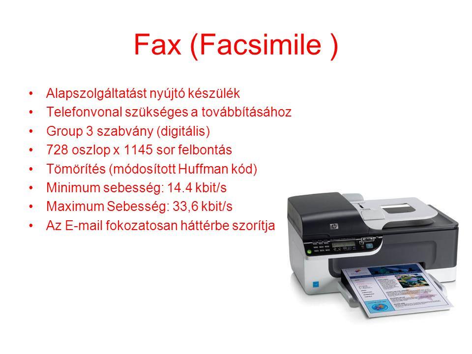 Fax (Facsimile ) Alapszolgáltatást nyújtó készülék