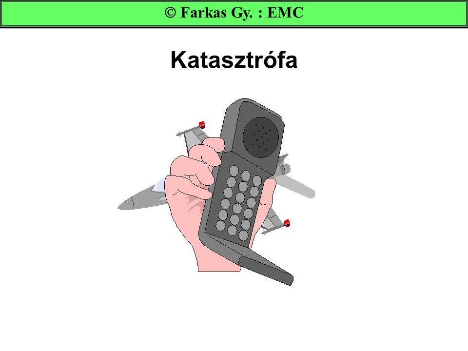  Farkas Gy. : EMC Katasztrófa