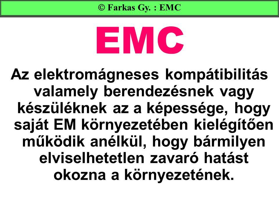  Farkas Gy. : EMC EMC.