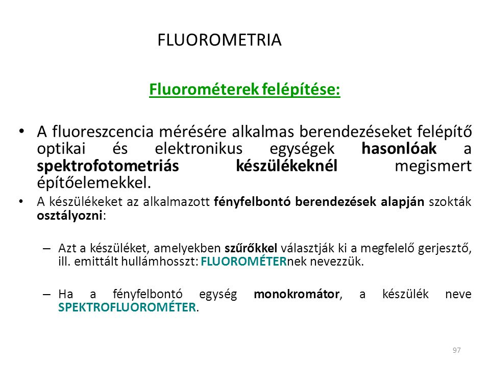 Fluorométerek felépítése: