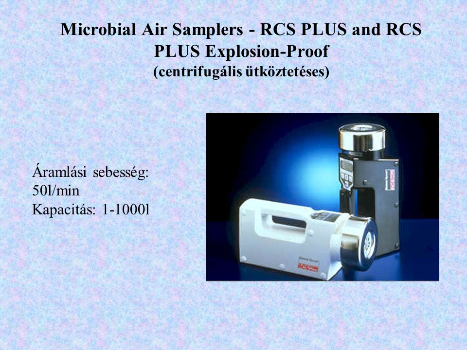 Microbial Air Samplers - RCS PLUS and RCS PLUS Explosion-Proof (centrifugális ütköztetéses)