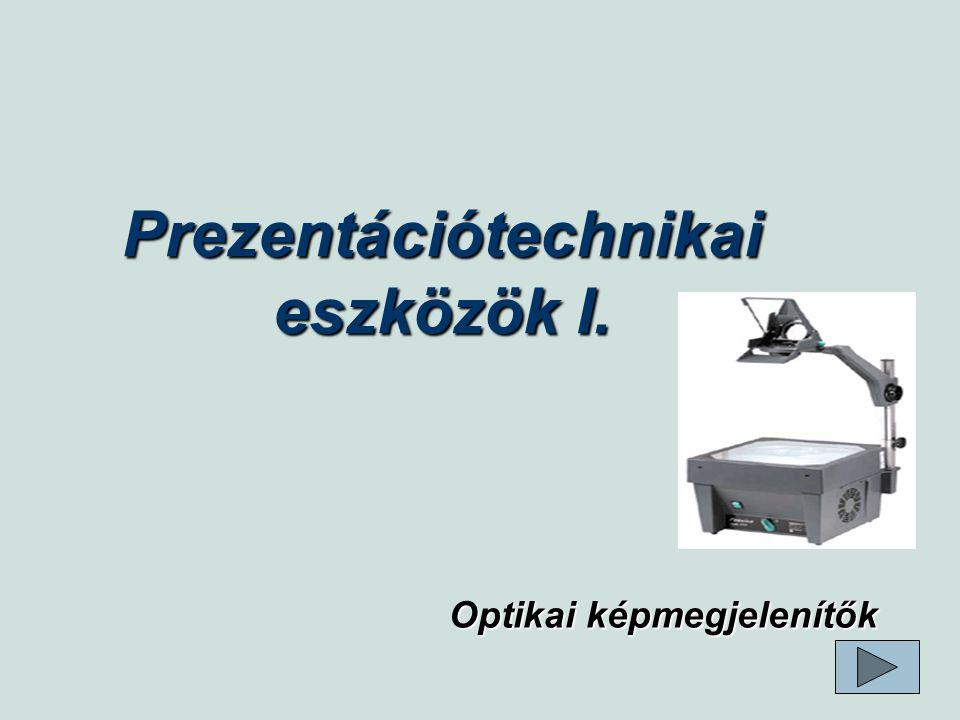 Prezentációtechnikai eszközök I.
