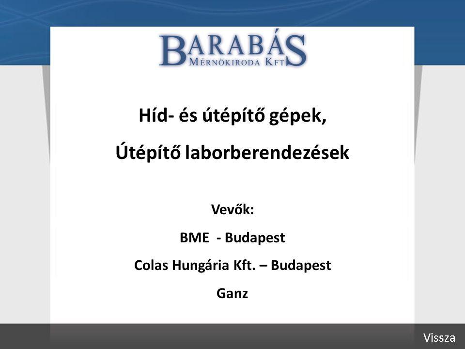 Útépítő laborberendezések Colas Hungária Kft. – Budapest