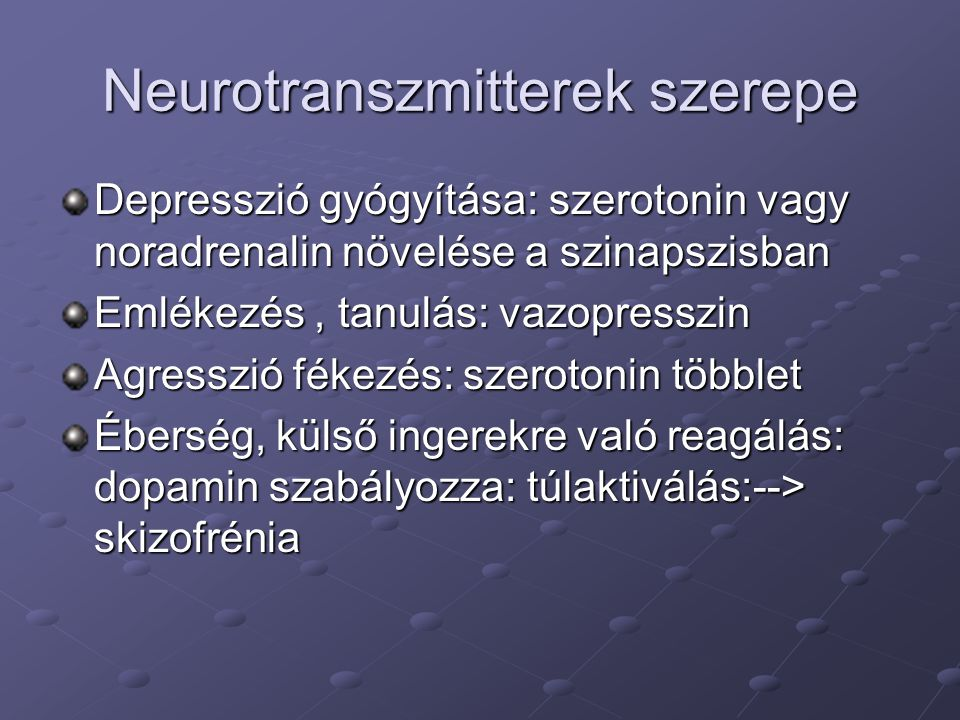 Neurotranszmitterek szerepe