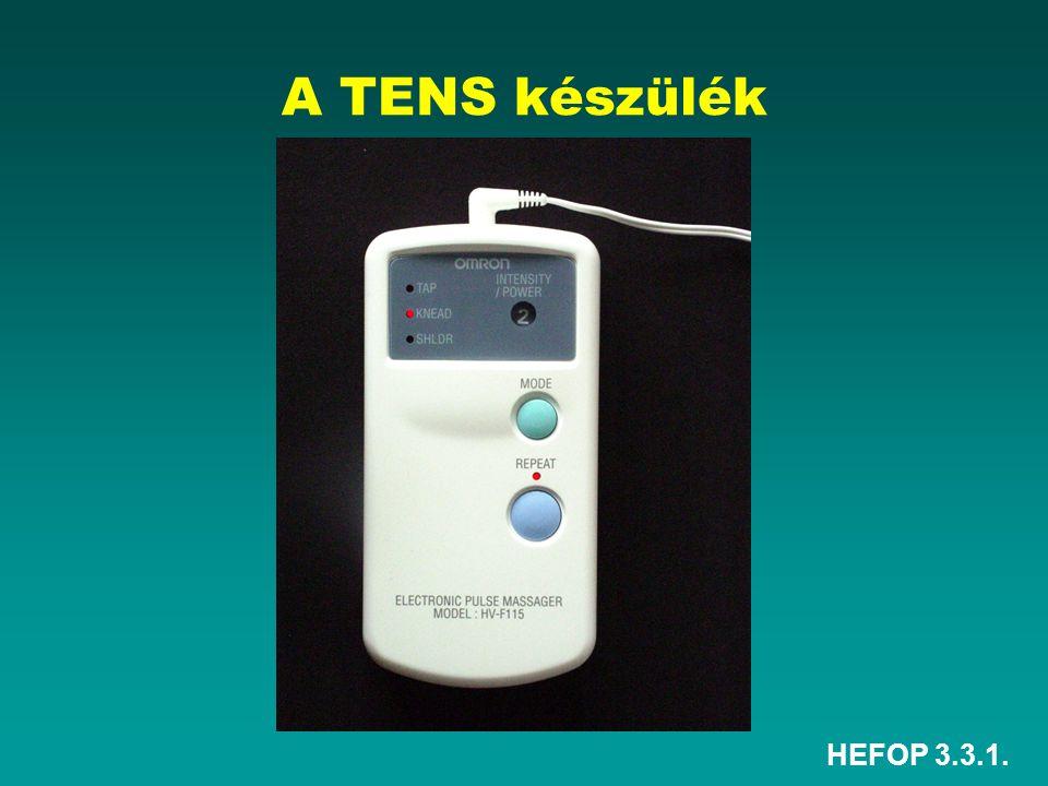 A TENS készülék HEFOP 3.3.1.