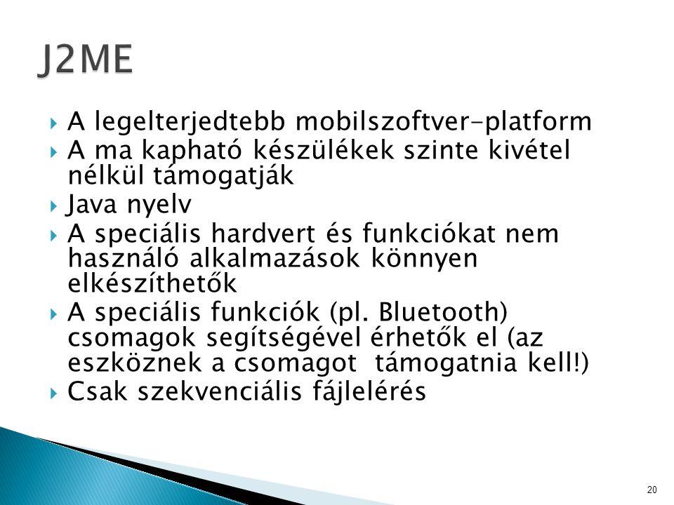 J2ME A legelterjedtebb mobilszoftver-platform