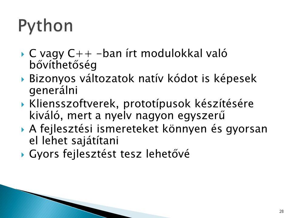 Python C vagy C++ -ban írt modulokkal való bővíthetőség