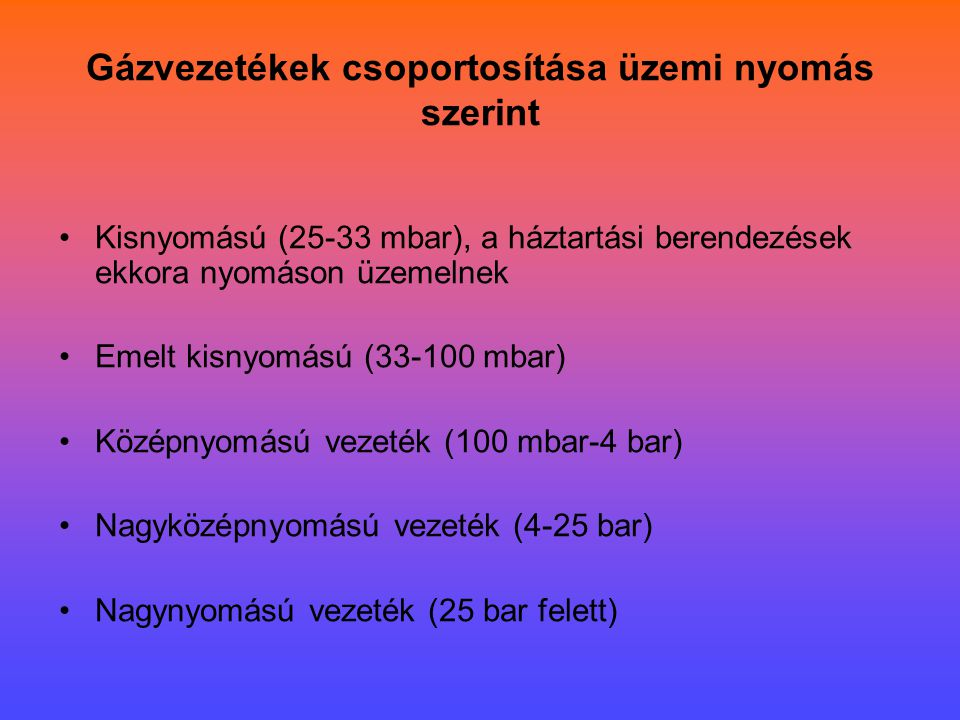 Gázvezetékek csoportosítása üzemi nyomás szerint