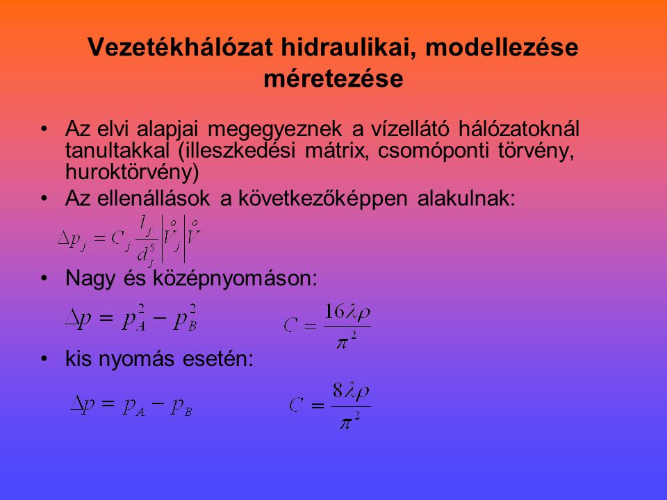 Vezetékhálózat hidraulikai, modellezése méretezése