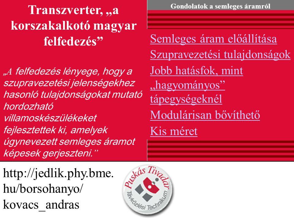 """Transzverter, """"a korszakalkotó magyar felfedezés"""