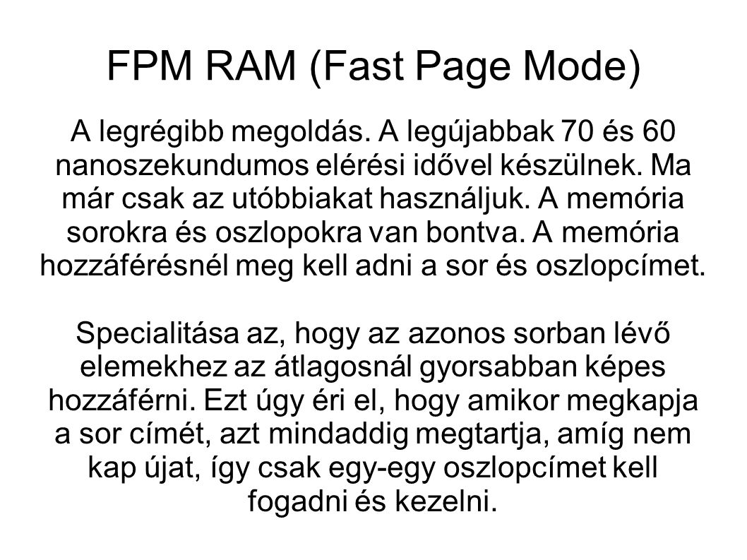 FPM RAM (Fast Page Mode)‏