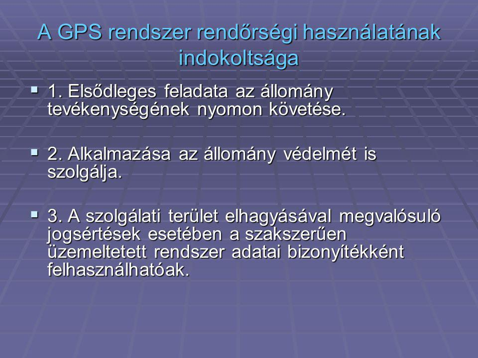 A GPS rendszer rendőrségi használatának indokoltsága