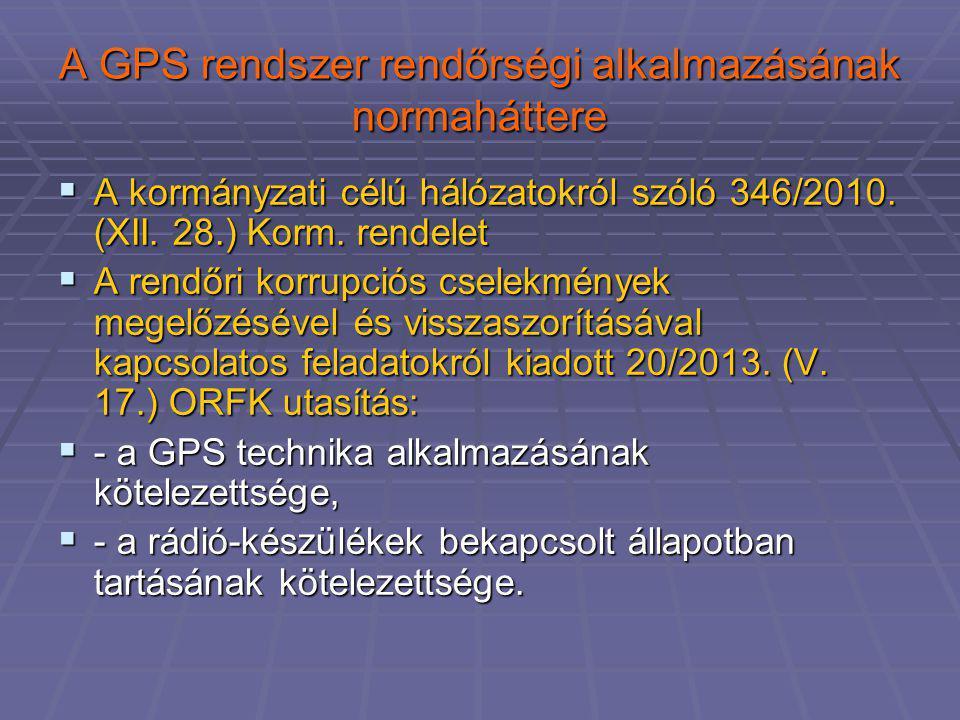 A GPS rendszer rendőrségi alkalmazásának normaháttere