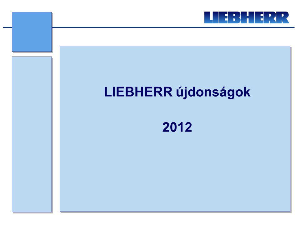 LIEBHERR újdonságok 2012
